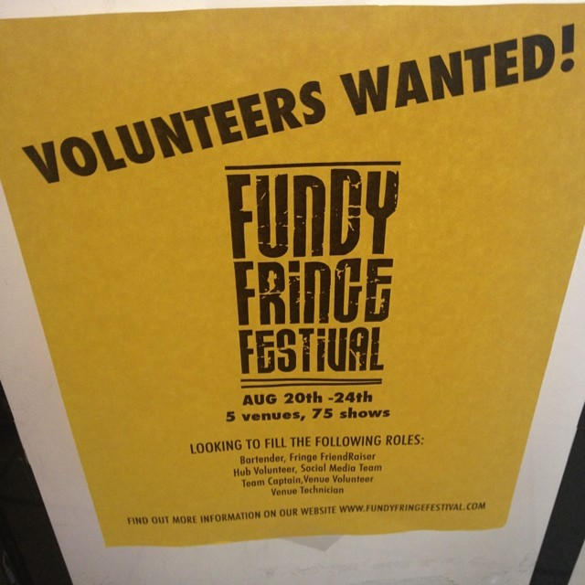 #fundyfringe is looking for volunteers. http://l.cefm.ca/cefmfff